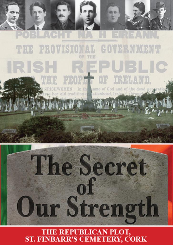 The Secret of Our Strength, The Republican Plot, St Finbarr's Cemetery, Cork