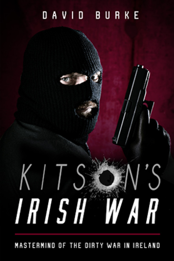 Kitson's Irish War  David Burke