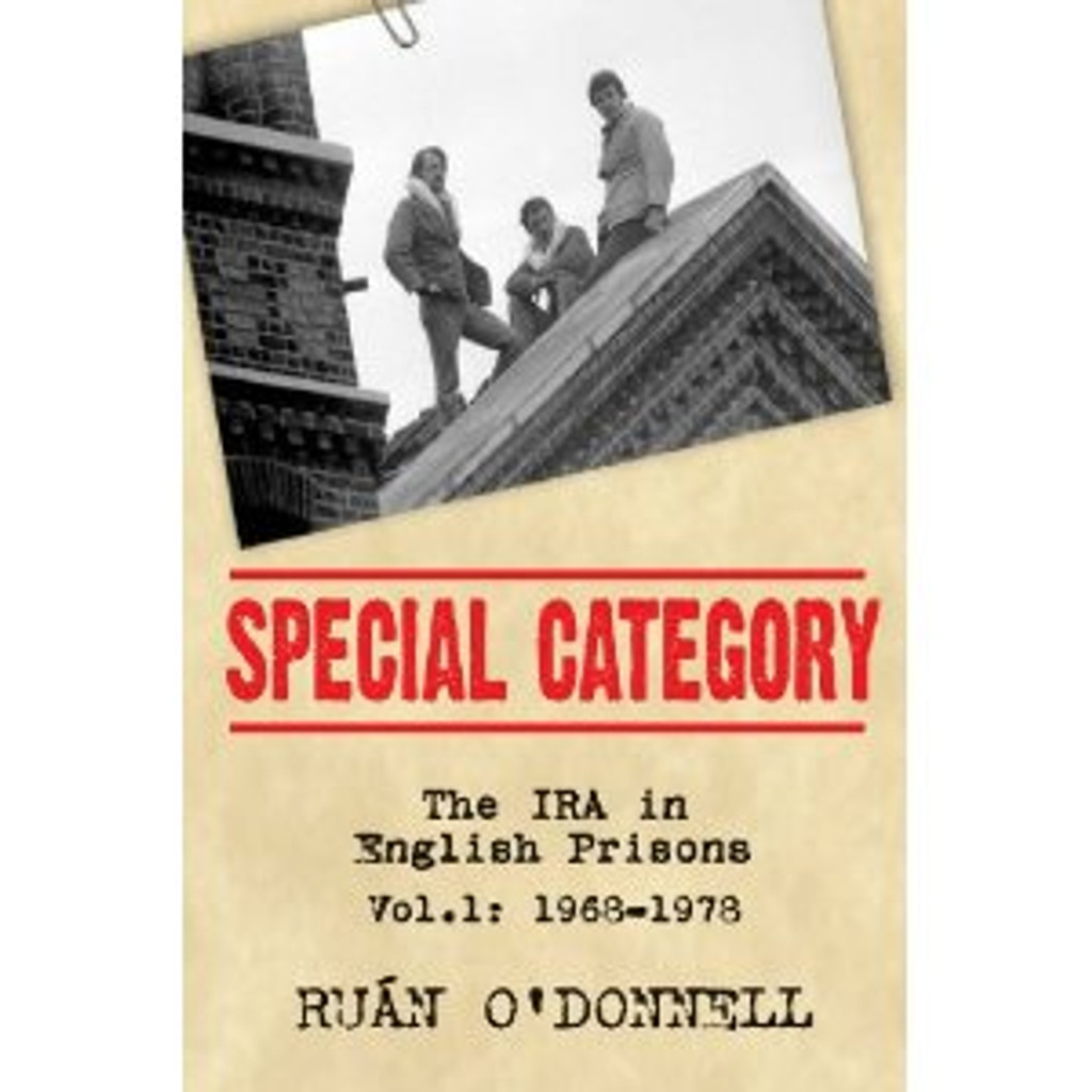 Special Category: The IRA in English Prisons (Paperback-Vol 1: 1968 - 1978)