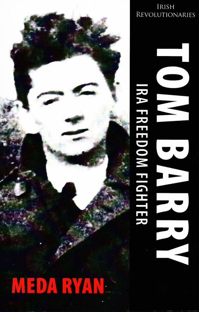 Tom Barry - IRA Freedom Fighter