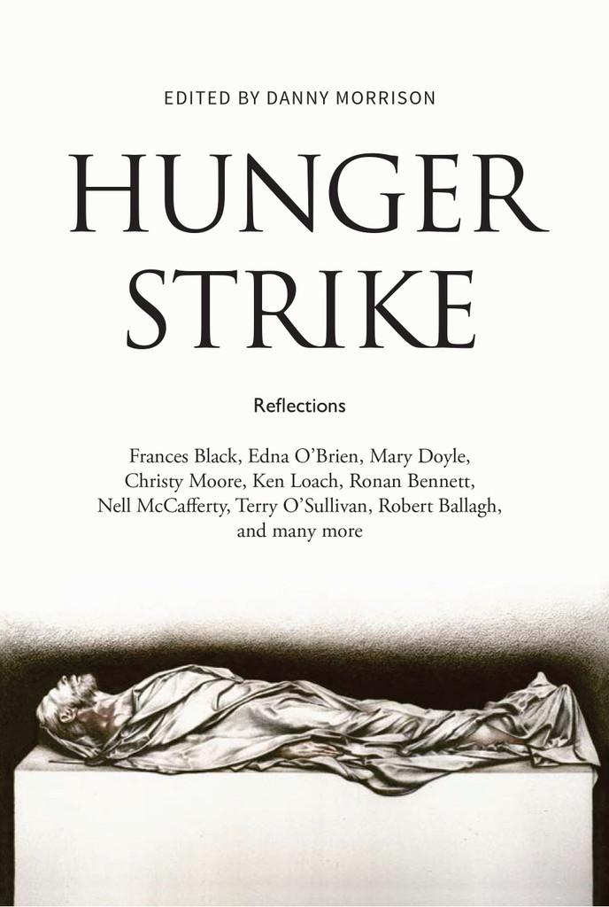 Hunger Strike, Edited by Danny Morrison