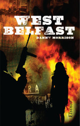 West Belfast By Danny Morrison