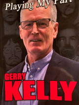 Playing My Part by Gerry Kelly - Signed By Gerry