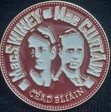 Terence Mac Swiney & Tomás Mac Curtáin Centenary Badge