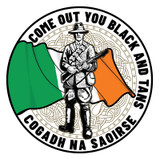 Come Out You Black and Tans Badge