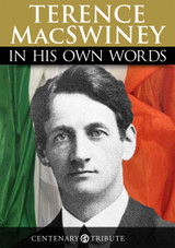 TERENCE MacSWINEY: In his own words