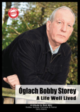 Óglach Bobby Storey – A Life Well Lived. By Gerry Adams