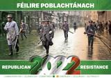 Republican Resistance Calendar 2022  Féilire Poblachtánach 2022