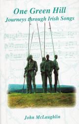 One Green Hill: Journey Through Irish Songs (Hardback)