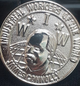 Industrial Workers Of The World - James Connolly Badge