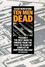 Ten Men Dead, David Beresford.