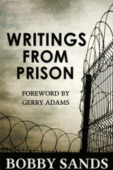 Bobby Sands - Writings from Prison