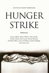 Hunger Strike, Edited by Danny Morrison Signed by Danny