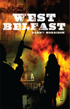 West Belfast - Signed By Danny Morrison