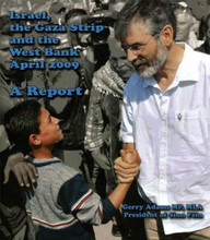 Israel, Gaza and the West Bank - A Report by Gerry Adams