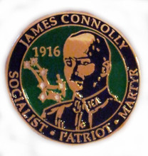 James Connolly-Socialist-Patriot-Martyr Badge