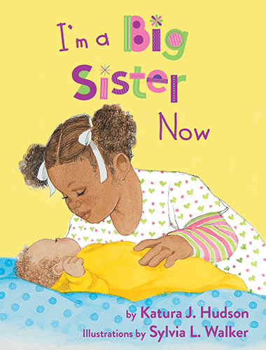cover-i-m-a-big-sister-now-978-1-60349-022-1.jpg
