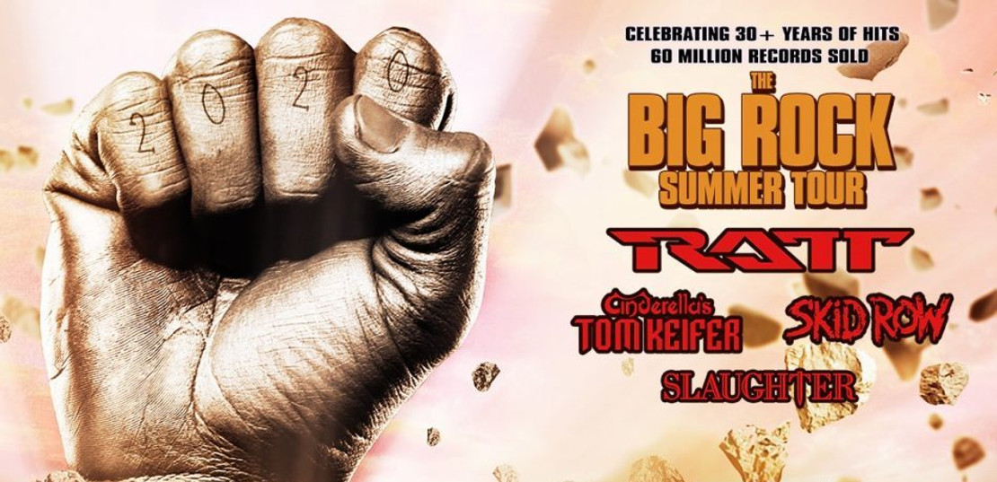 SKID ROW, RATT CINDERELLA'S TOM KIEFER & SLAUGHTER ANNOUNCE THE BIG ROCK SUMMER TOUR