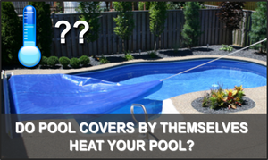 Do Solar Pool Covers Really Work