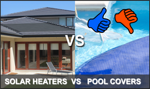 Solar Pool Heating vs Solar Pool Covers - How Do They Compare