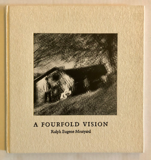 A Fourfold Vision by Ralph Eugene Meatyard (First Edition)