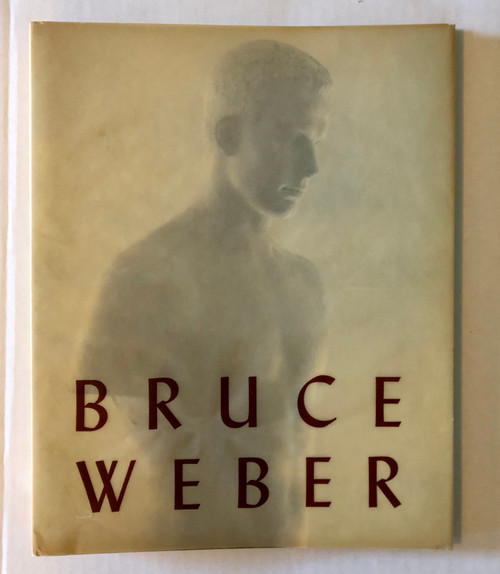 Bruce Weber by Bruce Weber (First Edition)