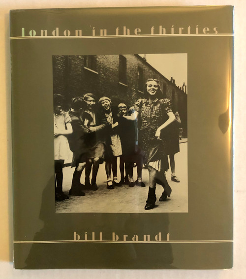 London in the Thirties by Bill Brandt (First Edition)
