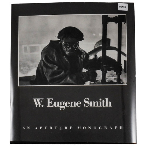 W. Eugene Smith: His Photographs and Notes by Lincoln Kirstein (First Edition, Signed Copy)