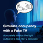 Simulate occupancy with a fake TV