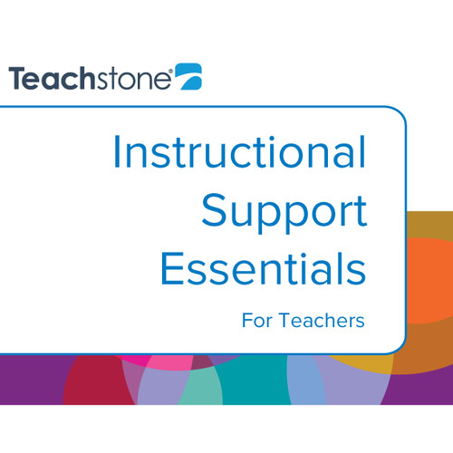 Instructional Support Essentials for Teachers