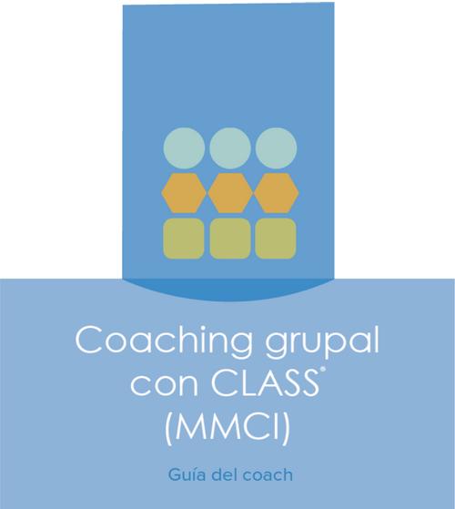 CLASS Group Coaching (MMCI) Coach Kit - SPANISH