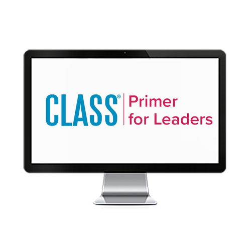 A CLASS® Primer for Leaders