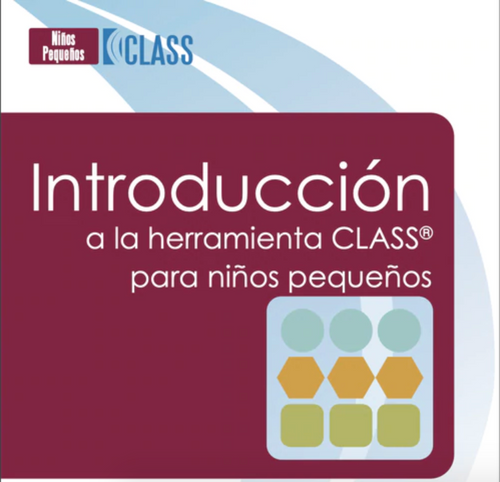 Affiliate Spanish Introduction to the Toddler CLASS® Upgrade
