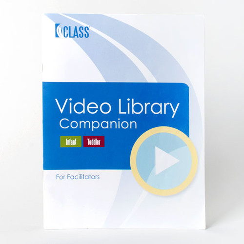 CLASS Video Library Companion Book for Infant and Toddler