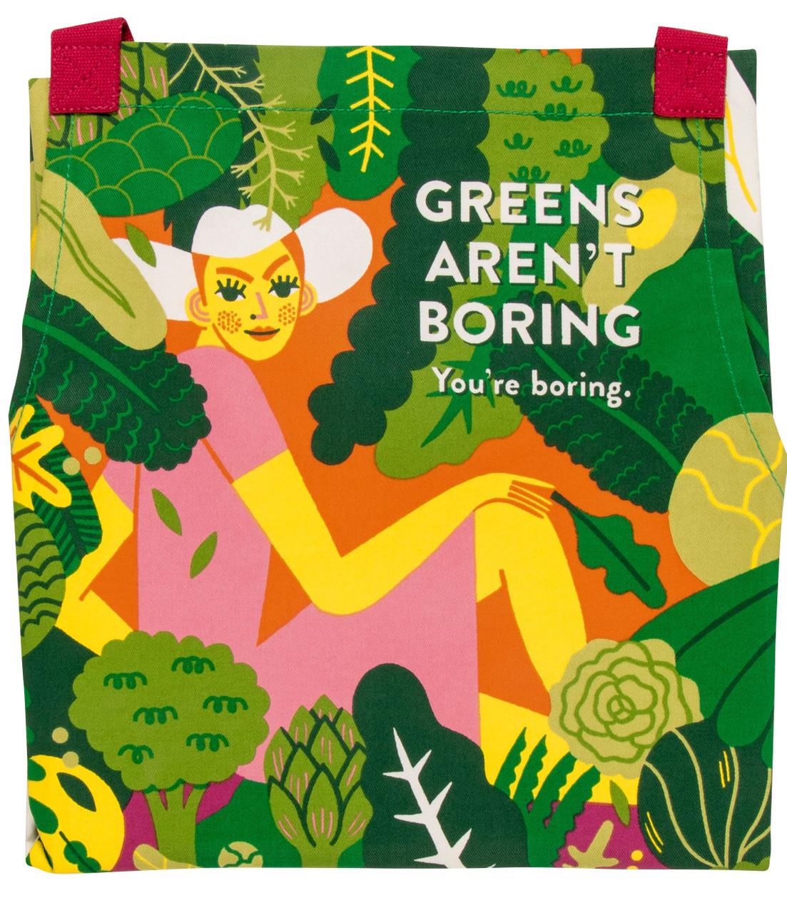 Greens Aren't Boring - Apron