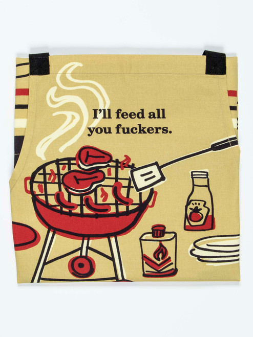 I'll Feed All You Fuckers - Apron