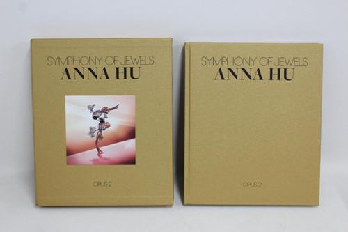 VENDOME PRESS Anna Hu: Symphony Of Jewels Opus 2 Janet Zapata Sarah Davis Book
