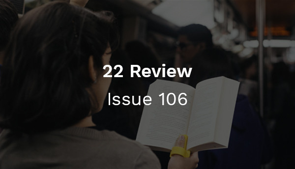 22 Review: Issue 106 - Facebook's Augmented reality Video Stories