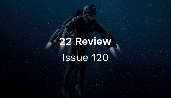 22 Review: Issue 120 - A real-life Iron Man suit!
