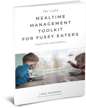 The GAPS Mealtime Management Toolkit for Fussy Eaters