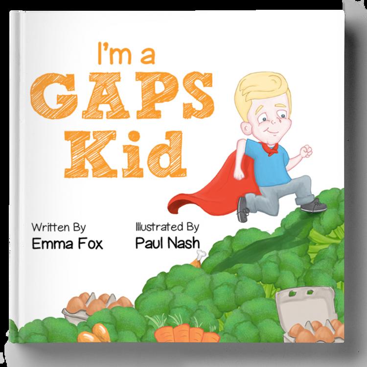 I'm a GAPS Kid: Paperback Children's book