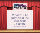What will be playing at the Lionheart Theatre: is there any update?