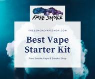 Best Vape Starter Kit | Free Smoke Vape & Smoke Shop