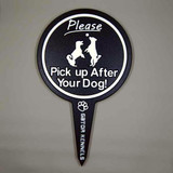 Black please pick up after your dog image yard sign made from HDPE plastic.