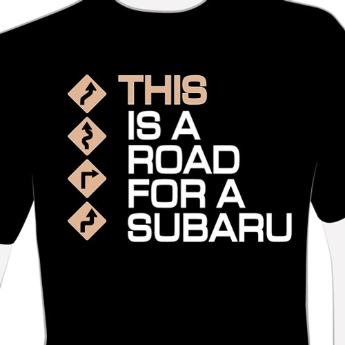 This is a Road for a Subie T-Shirt