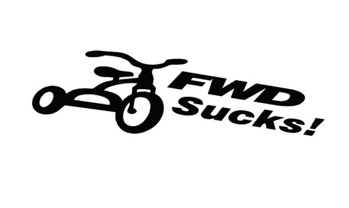 FWD (Front Wheel Drive) Sucks! Sticker Decal