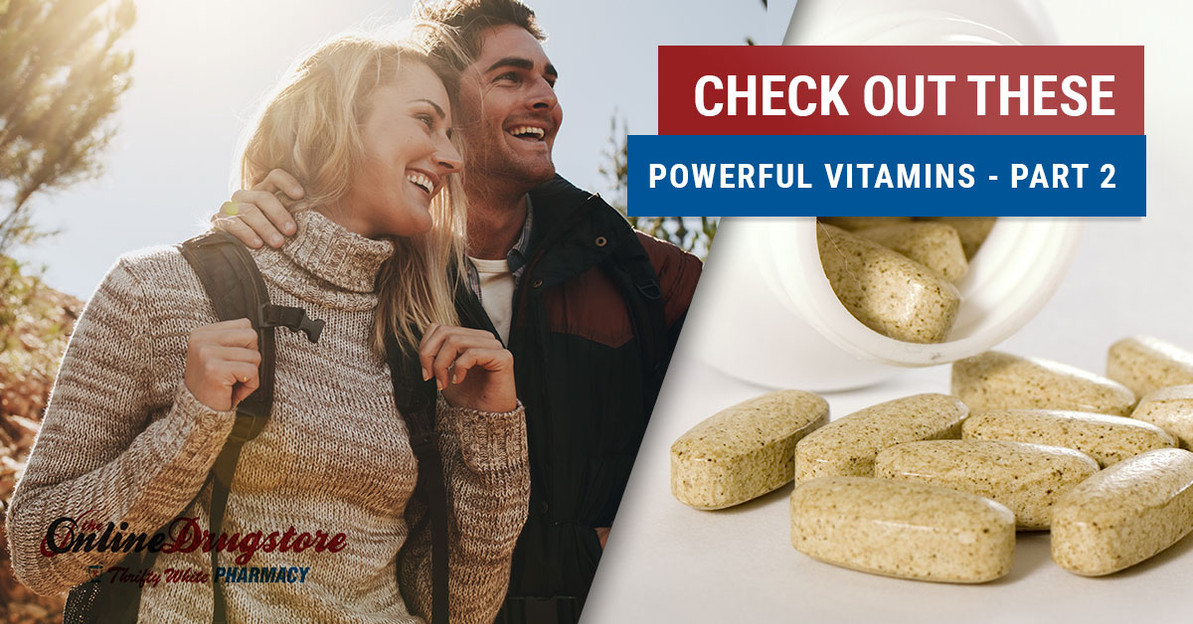 Check Out These Powerful Vitamins - Part Two