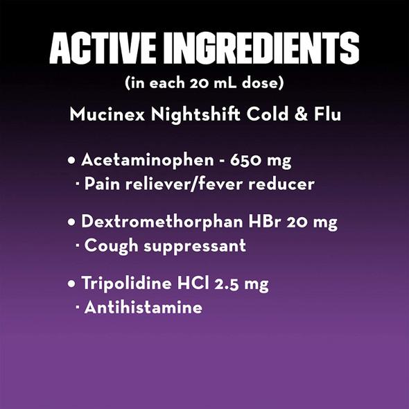 MUCINEX Nightshift Cold & Flu Liquid 6 fl. oz.