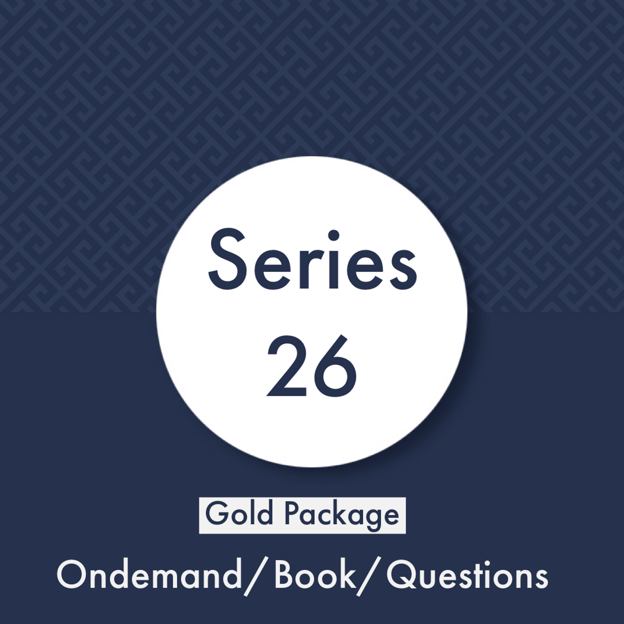 A - Series 26 : Gold Package (Online Class, Book, Question Bank)