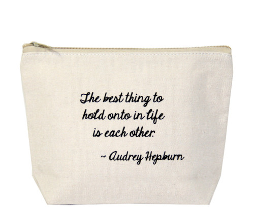 The Best Thing To Hold Onto in Life Is Each Other - Audrey Hepburn Canvas Bag